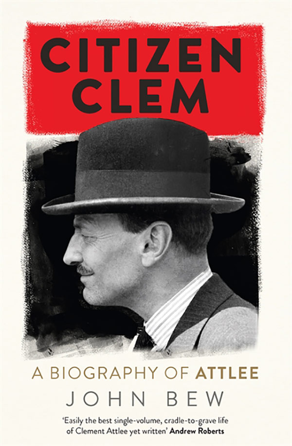 John Bew – Citizen Clem