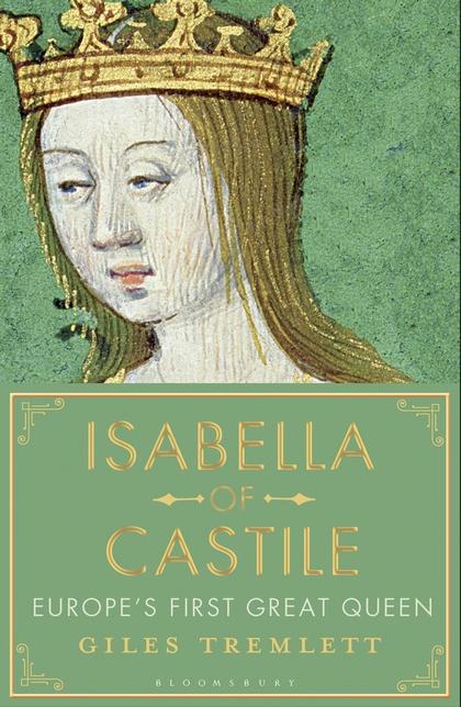 Isabella Of Castile – Giles Tremlett